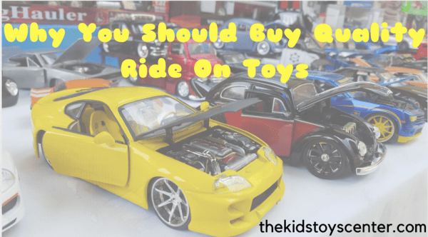 Quality Ride On Toys For Kids