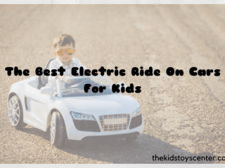 The Best Electric Ride On Cars For Kids 2021