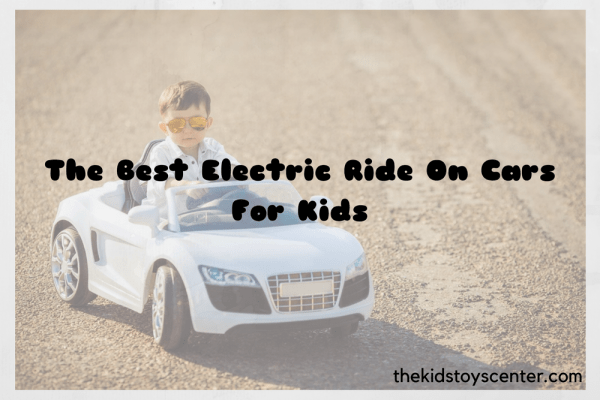 Best Electric Ride On Car
