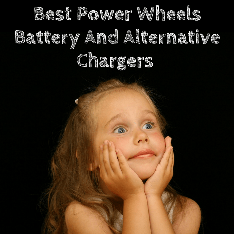 Best Power Wheels Battery And Alternative Chargers