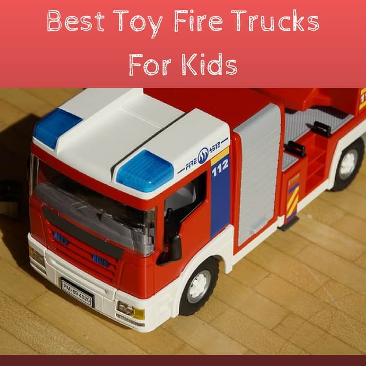 Best Toy Fire Truck Engine For Your Little Firefighter
