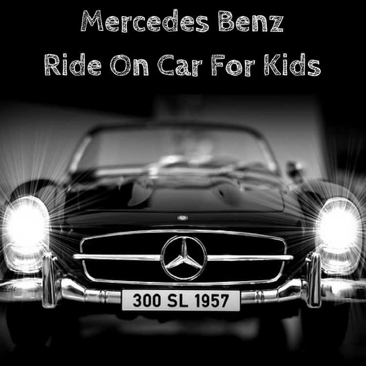 Mercedes Benz Ride On Car For Kids