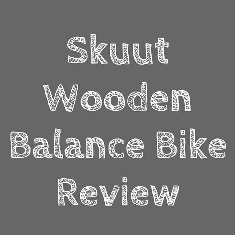 Skuut Wooden Balance Bike Review