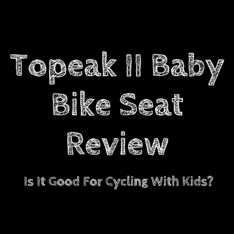Topeak II Baby Bike Seat Review