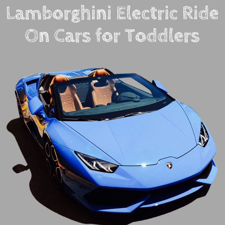 Best Lamborghini Electric Ride On Cars For Kids